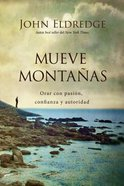 Mueve Montanas (Moving Mountains) Paperback