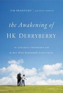 The Awakening of H.K. Derryberry Hardback