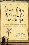 Uno Tan Diferente Como Yo (Same Kind Of Different As Me - Movie Edition) Paperback