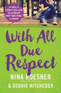 With All Due Respect Paperback