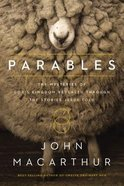 Parables: Mysteries of Gods Kingdom Revealed Through the Stories Jesus Told