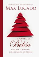 A Causa De Belen (Because Of Bethlehem) Paperback