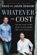 Whatever the Cost Paperback