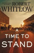 A Time to Stand Hardback