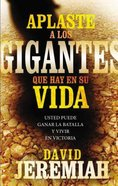 Aplaste a Los Gigantes Que Hay En Su Vida (Slaying The Giants In Your Life)