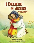 I Believe in Jesus Hardback