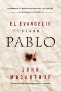 Evangelio Segn Pablo, El (The Gospel According To Paul) Paperback
