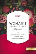 NKJV Womans Study Bible Hardcover Full-Color Fully Revised
