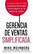 Gerencia De Ventas. Simplificada. (Sales Management. Simplified) Paperback