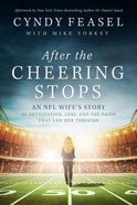 After the Cheering Stops Hardback