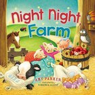 Night Night, Farm (Night, Night Series)