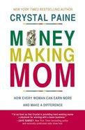 Money-Making Mom Paperback