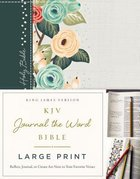 KJV Journal the Word Bible Large Print Green Floral (Red Letter Edition)