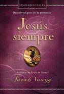 Jess Siempre (Jesus Always) Paperback