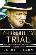 Churchill's Trial Paperback