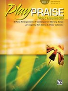 Play Praise #03: Most Requested (Music Book) Paperback