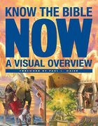Know the Bible Now Paperback