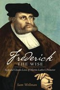 Frederick the Wise Paperback
