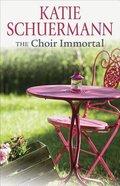 The Choir Immortal Paperback