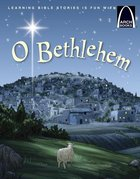 O Bethlehem (Arch Books Series) Paperback