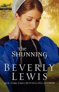 The Shunning (#01 in Heritage Of Lancaster County Series) Paperback