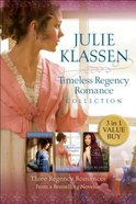 3in1: Timeless Regency Romance Collection (Lady Of Milkweed Manor, Apothecarys Daughter & The Silent Governess)
