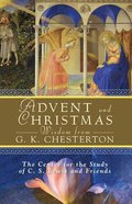 Advent and Christmas Wisdom From G K Chesterton Paperback