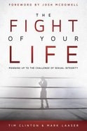 The Fight of Your Life Paperback