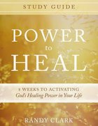 Power to Heal (Study Guide) Paperback