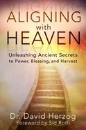Aligning With Heaven Paperback