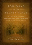 100 Days in the Secret Place Hardback