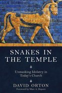 Snakes in the Temple Paperback