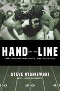 Hand on the Line: Challenging Men to Follow Gods Call Paperback