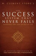 W. Clement Stone's the Success System That Never Fails Paperback