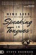 9 Lies People Believe About Speaking in Tongues Paperback