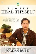 Planet, Heal Thyself Paperback