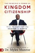 The Principle and Power of Kingdom Citizenship Hardback