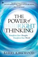 The Power of Right Thinking Paperback