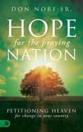 Hope For the Praying Nation Paperback