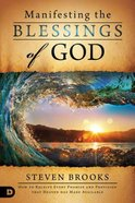 Manifesting the Blessings of God Paperback