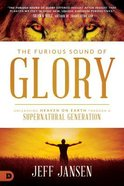 The Furious Sound of Glory Paperback