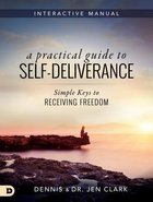 A Practical Guide to Self-Deliverance Paperback