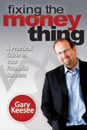 Fixing the Money Thing Paperback