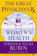 Great Physician's Rx For Women's Health Hardback