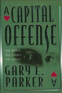 A Capital Offense Paperback