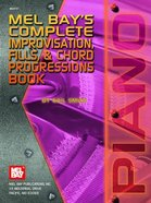 Mel Bay's Complete Improvisation, Fills, & Chord Progrssions Book