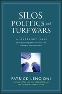 Silos, Politics and Turf Wars Hardback