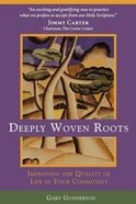 Deeply Woven Roots Paperback
