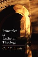 Principles of Lutheran Theology Paperback