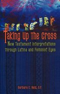 Taking Up the Cross Paperback